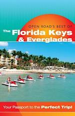 Open Road's Best of the Florida Keys & Everglades (Open Roads Best of the Florida Keys)