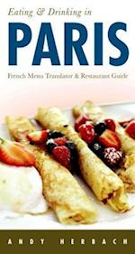 Eating & Drinking in Paris (Open Road Travel Guides, nr. 8)