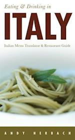 Eating & Drinking in Italy (Open Road Travel Guides, nr. 8)