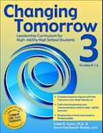 Changing Tomorrow 3, Grades 9-12 af Joyce VanTassel-Baska, Linda Avery