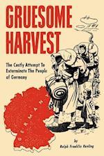 Gruesome Harvest