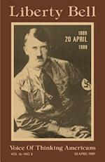 Liberty Bell-The Adolf Hitler 100th Birthday Anniversary Issue