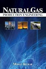 Natural Gas Production Engineering