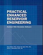Practical Enhanced Reservoir Engineering