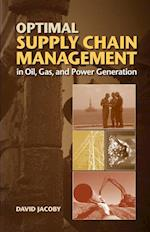 Optimal Supply Chain Management in Oil, Gas and Power Generation