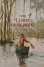 The Lord God Bird
