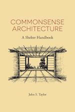 Commonsense Architecture