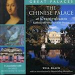 The Chinese Palace at Oranienbaum (Great Palaces)
