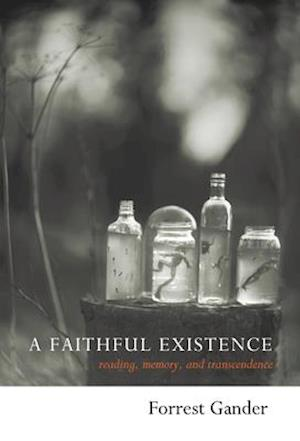 Bog, hardback A Faithful Existence af Forrest Gander