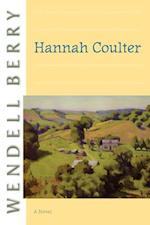 Hannah Coulter af Wendell Berry