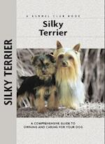 Silky Terrier (Comprehensive Owner's Guide)