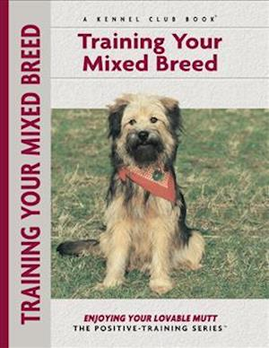 Bog, paperback Training Your Mixed Breed af Miriam Fields babineau