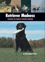 Retriever Madness (Country Dog)