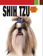 Shih Tzu (Smart Owner's Guide (Hardcover))