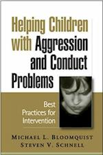 Helping Children with Aggression and Conduct Problems