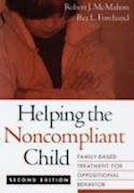 Helping the Noncompliant Child, Second Edition