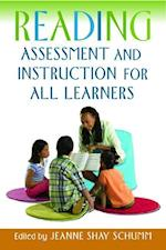 Reading Assessment and Instruction for All Learners (Solving Problems in Teaching of Literacy)