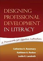 Designing Professional Development in Literacy (Solving Problems in Teaching of Literacy, nr. 4)