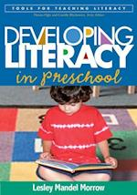 Developing Literacy in Preschool (Tools For Teaching Literacy)