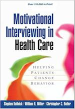 Motivational Interviewing in Health Care (Applications of Motivational Interviewing, nr. 1)