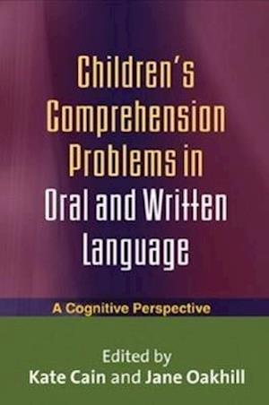Children's Comprehension Problems in Oral and Written Language