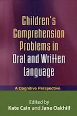 Children's Comprehension Problems in Oral and Written Language (Challenges in Language and Literacy)