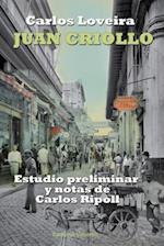 Juan Criollo (Coleccion Clasicos Cubanos)