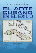 El Arte Cubano En El Exilio
