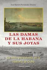 Las Damas de La Habana y Sus Joyas