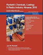 Plunkett's Chemicals, Coatings & Plastics Industry Almanac 2010: The Only Comprehensive Guide to the Chemicals Industry
