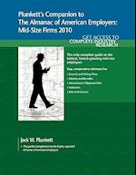 Plunkett's Companion to the Almanac of American Employers: Mid-Size Firms 2010