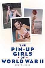 The Pin-Up Girls of World War II