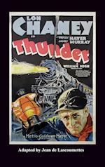 Thunder - Starring Lon Chaney (Hardback)
