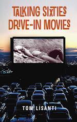 Talking Sixties Drive-In Movies (hardback)