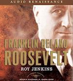 Franklin Delano Roosevelt (American Presidents)