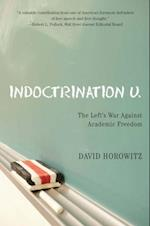 Indoctrination U af David Horowitz