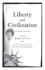 Liberty and Civilization af Roger Scruton