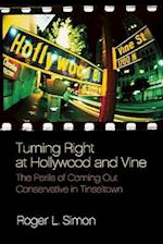 Turning Right at Hollywood and Vine af Roger L. Simon