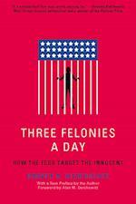 Three Felonies A Day