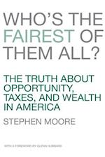 Who's the Fairest of Them All? af Stephen Moore