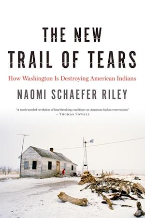 New Trail of Tears af Naomi Schaefer Riley