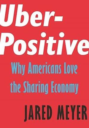 Uber-Positive af Jared Meyer