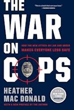 War on Cops af Heather Mac Donald