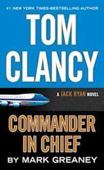 Tom Clancy Commander-In-Chief (Jack Ryan Novel)