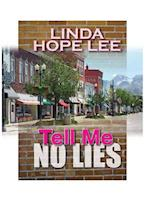 Tell Me No Lies af Linda Hope Lee