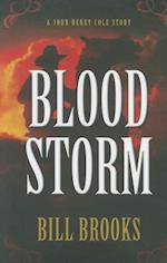 Blood Storm af Bill Brooks