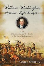 William Washington, American Light Dragoon af Daniel Murphy