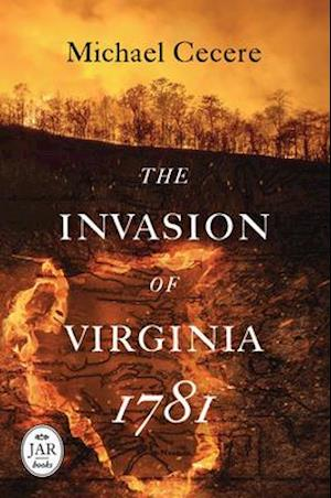 Bog, hardback Invasion of Virginia 1781 af Michael Cecere