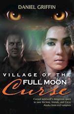 Village of the Full Moon Curse af Daniel Griffin
