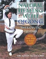 Natural Healing With Qigong af Aihan Kuhn